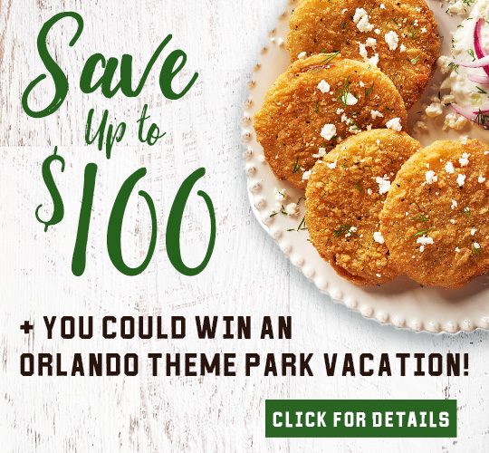 Save up to $100 on Fried Green Tomatoes